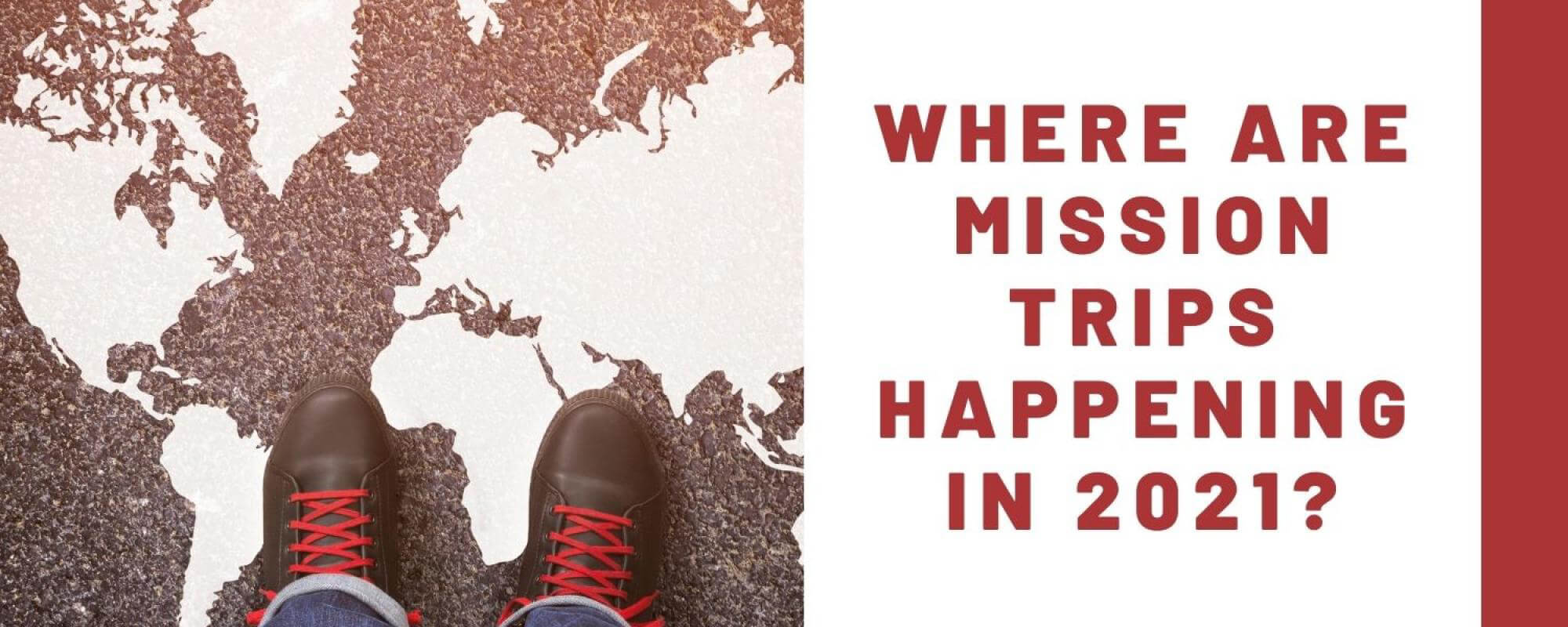 Where are mission trips happening in 2021?