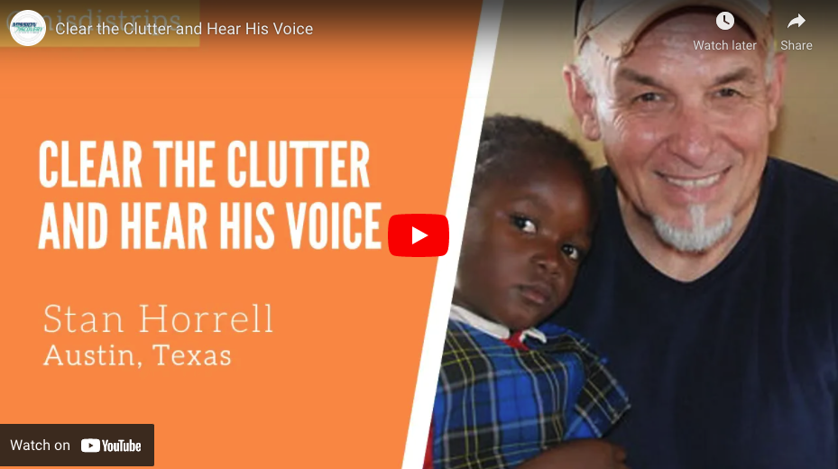 Clear The Clutter And Hear His Voice