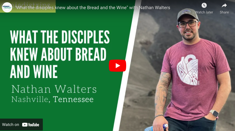 What The Disciples Knew About Bread and Wine
