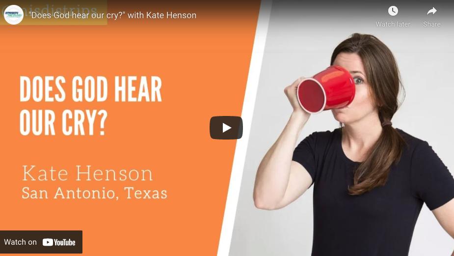 Does God Hear Our Cry?