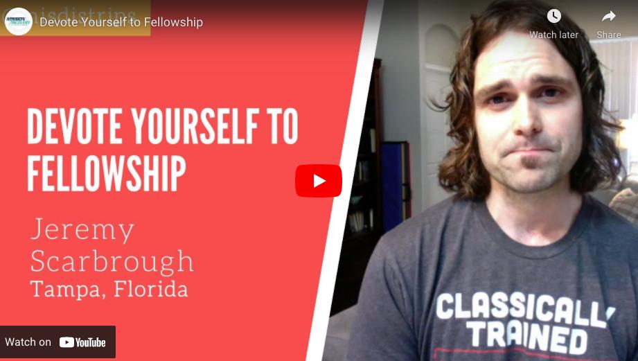 Devote Yourself to Fellowship